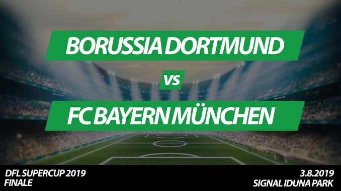 DFL Supercup 2019 Tickets: Borussia Dortmund - FC Bayern München