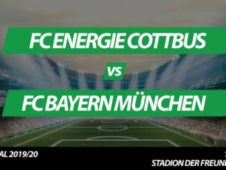 DFB-Pokal Tickets: FC Energie Cottbus – FC Bayern München, 12.8.2019